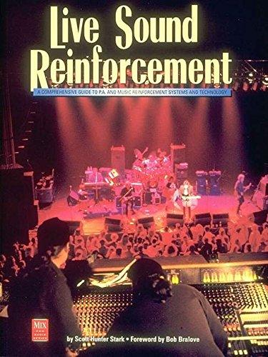Live Sound Reinforcement (Mix Pro Audio Series): Scott Hunter Stark