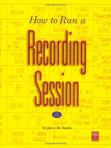 9780918371119: How to Run a Recording Session (Pro Audio Series)