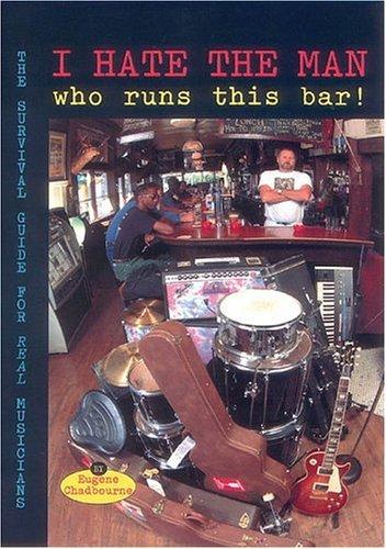 9780918371195: I Hate the Man Who Runs This Bar!