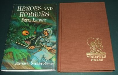 HEROES AND HORRORS: Leiber, Fritz.