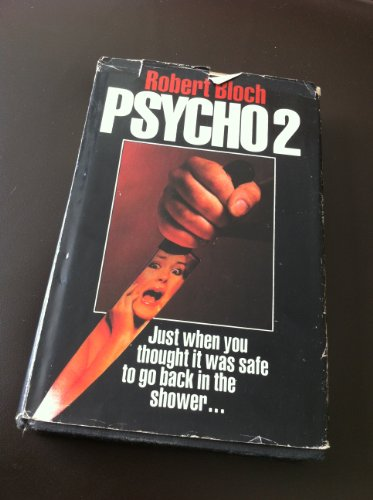 Psycho II.: Bloch, Robert; Schiff, Stuart (editor)