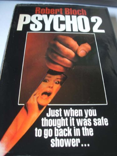 Psycho II: Robert Bloch