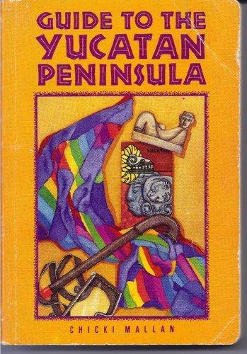 9780918373113: Guide to the Yucatan Peninsula (Moon Handbooks Yucatan Peninsula)