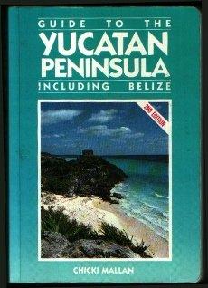9780918373229: Guide to the Yucatan Peninsula (Moon Handbooks Yucatan Peninsula)