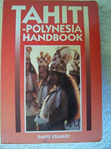 9780918373335: Tahiti-Polynesia Handbook (Moon Handbooks Tahiti)