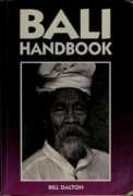 Bali Handbook (Moon Handbooks): Bill Dalton