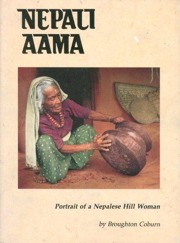 9780918373748: Nepali Aama: Portrait of a Nepalese Hillwoman