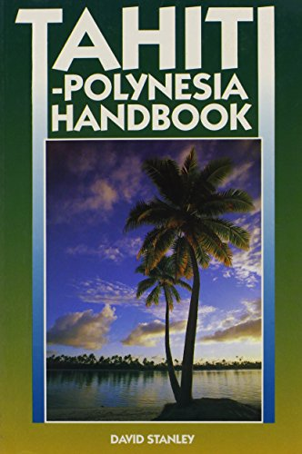 9780918373878: Tahiti-Polynesia Handbook (Moon Handbooks)