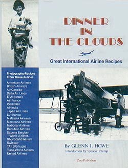Dinner in the Clouds--Great International Airline Recipes