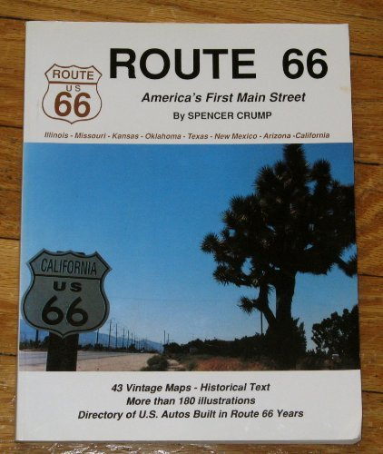 Route 66 : America's First Main Street: Spencer Crump