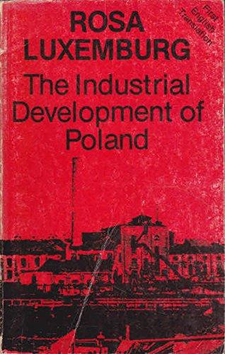 The industrial development of Poland: Rosa Luxemburg