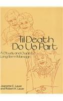 9780918393326: 'Til Death Do Us Part: How Couples Stay Together