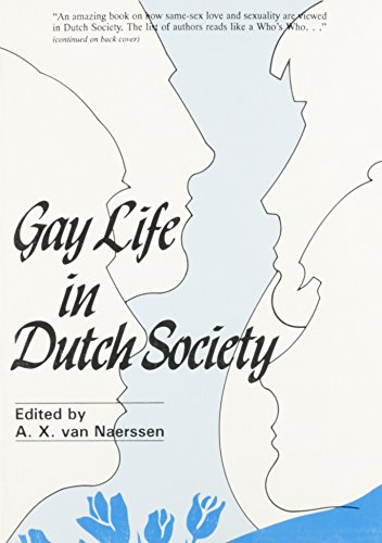 Gay Life in Dutch Society (Originally Published: van Naerssen, A.