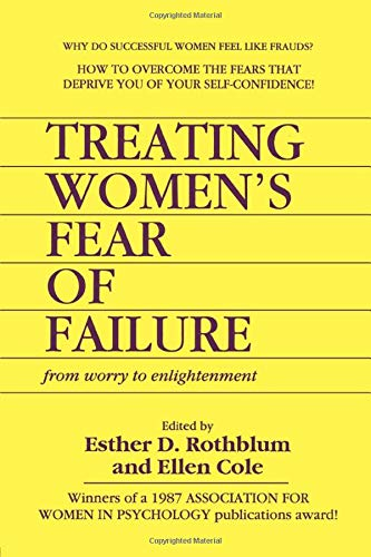9780918393418: Treating Women's Fear of Failure: From Worry to Enlightenment (Women & Therapy Series: No. 3)