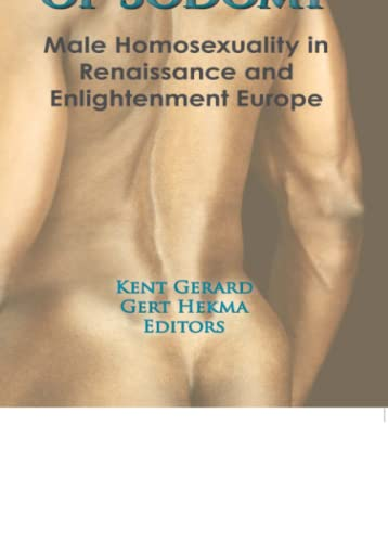 9780918393494: The Pursuit of Sodomy: Male Homosexuality in Renaissance and Enlightenment Europe