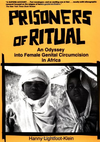 9780918393685: Prisoners of Ritual: An Odyssey Into Female Genital Circumcision in Africa