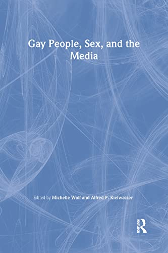 9780918393777: Gay People, Sex, and the Media (Journal of Homosexuality: Nos. 1)