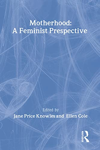 9780918393876: Woman-Defined Motherhood (Woman & Therapy Series: Nos. 1-2)
