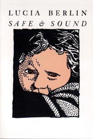 9780918395108: Safe & Sound
