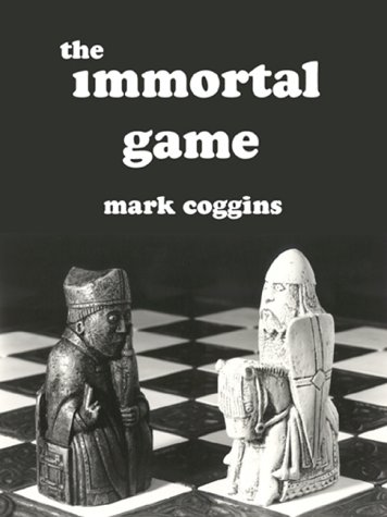9780918395184: The Immortal Game
