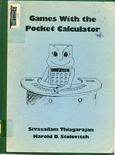 9780918398208: Games with the Pocket Calculator