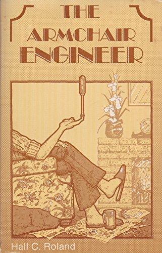 9780918398512: Armchair engineer