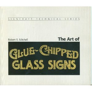 9780918399069: The Art Of Glue-Chipped Glass Signs
