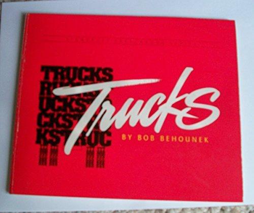 Trucks: Behounek, Bob