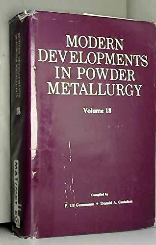 9780918404770: Modern Development in Powder Metallurgy: 18