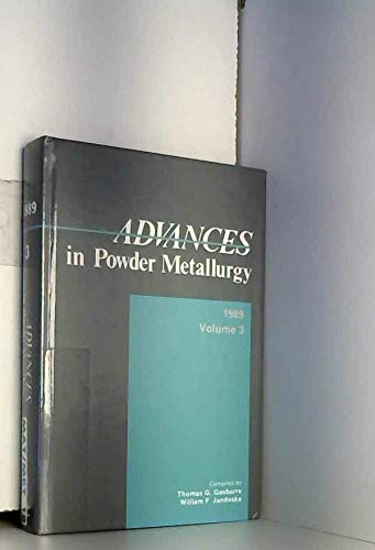 9780918404923: Advances in Powder Metallurgy, 1989