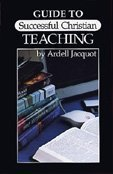 9780918407009: Guide to Successful Christian Teaching
