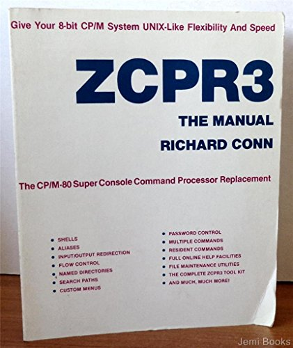 ZCPR3: The Manual [First Printing]: Conn, Richard