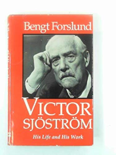 SJÖSTRÖM VICTOR: His Life and His Work: Bengt Forslund