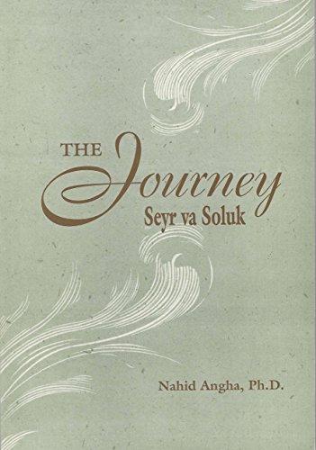 The Journey: Seyr Va Soluk: Dr. Nahid Angha