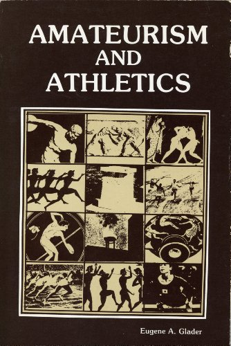 9780918438133: Amateurism and Athletics