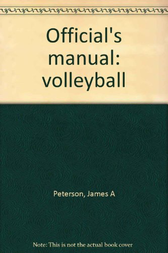 9780918438485: Official's manual: volleyball