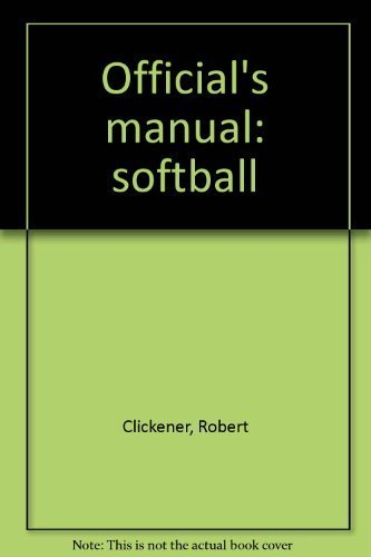 9780918438492: Official's manual: softball