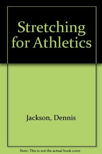 Stretching for Athletics: Dennis Jackson