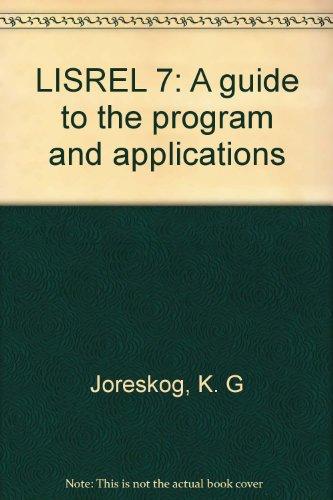 LISREL 7: A guide to the program: K. G Joreskog