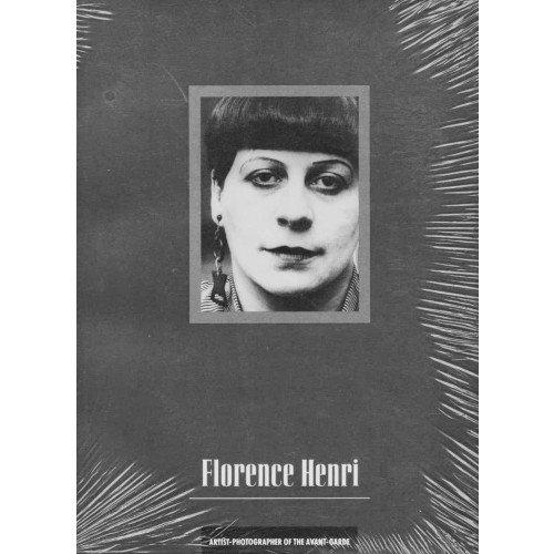 Florence Henri: Artist-Photographer of the Avant-Garde: Diana C. Du Pont; Florence Henri