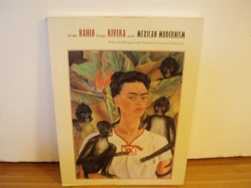 Frida Kahlo, Diego Rivera And Mexican Modernism From The Jacques And Natasha Gelman Collection.: ...