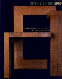 9780918471499: Sitting on the Edge: Modernist Design from the Collection of Michael and Gabrielle Boyd