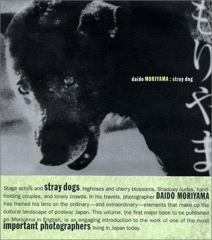 9780918471505: Daido Moriyama: Stray Dog
