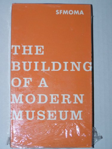 9780918471628: SFMOA: The Building of a Modern Museum VHS