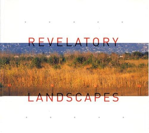 9780918471642: Revelatory Landscapes