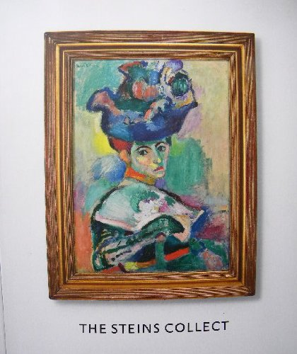 The Steins Collect: Matisse, Picasso, and the Parisian Avant-Garde - Janet Bishop [Introduction]; Rebecca A. Rabinow [Introduction]; Emily Braun [Introduction];