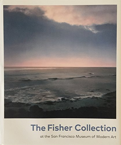 9780918471949: The Fisher Collection at SF MOMA