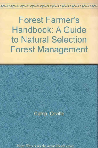 9780918475008: Forest Farmer's Handbook: A Guide to Natural Selection Forest Management