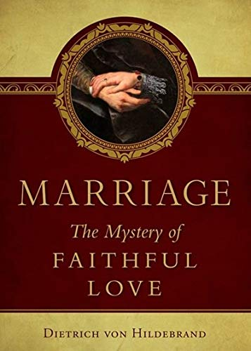 9780918477002: Marriage: The Mystery of Faithful Love