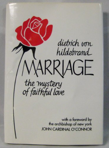 9780918477118: Marriage: The Mystery of Faithful Love